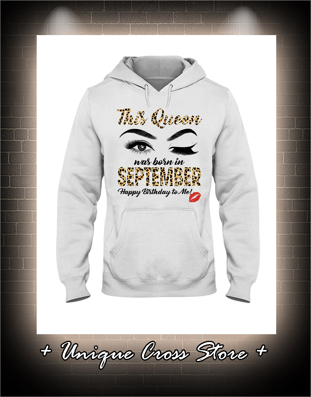 Wink Eye This Queen Was Born In September Happy Birthday To Me hoodie
