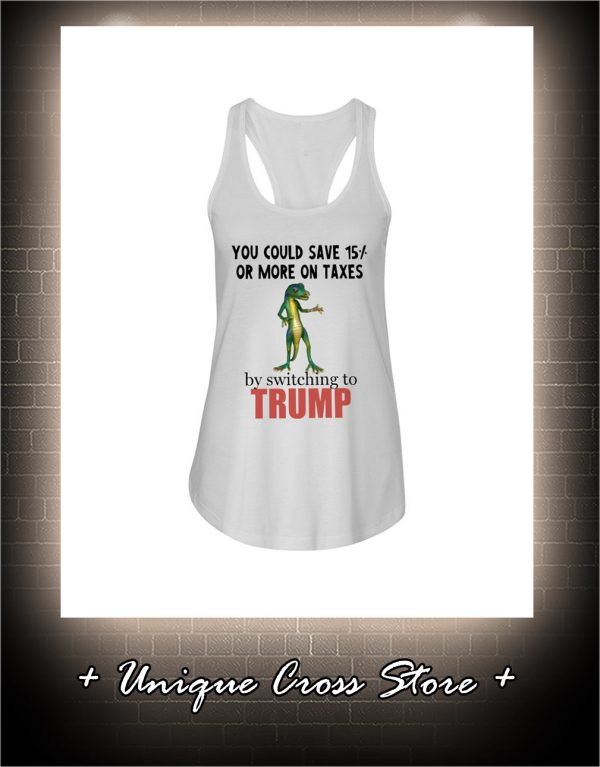 You Could Save 15 Or More On Taxes By Switching To Trump flowy tank