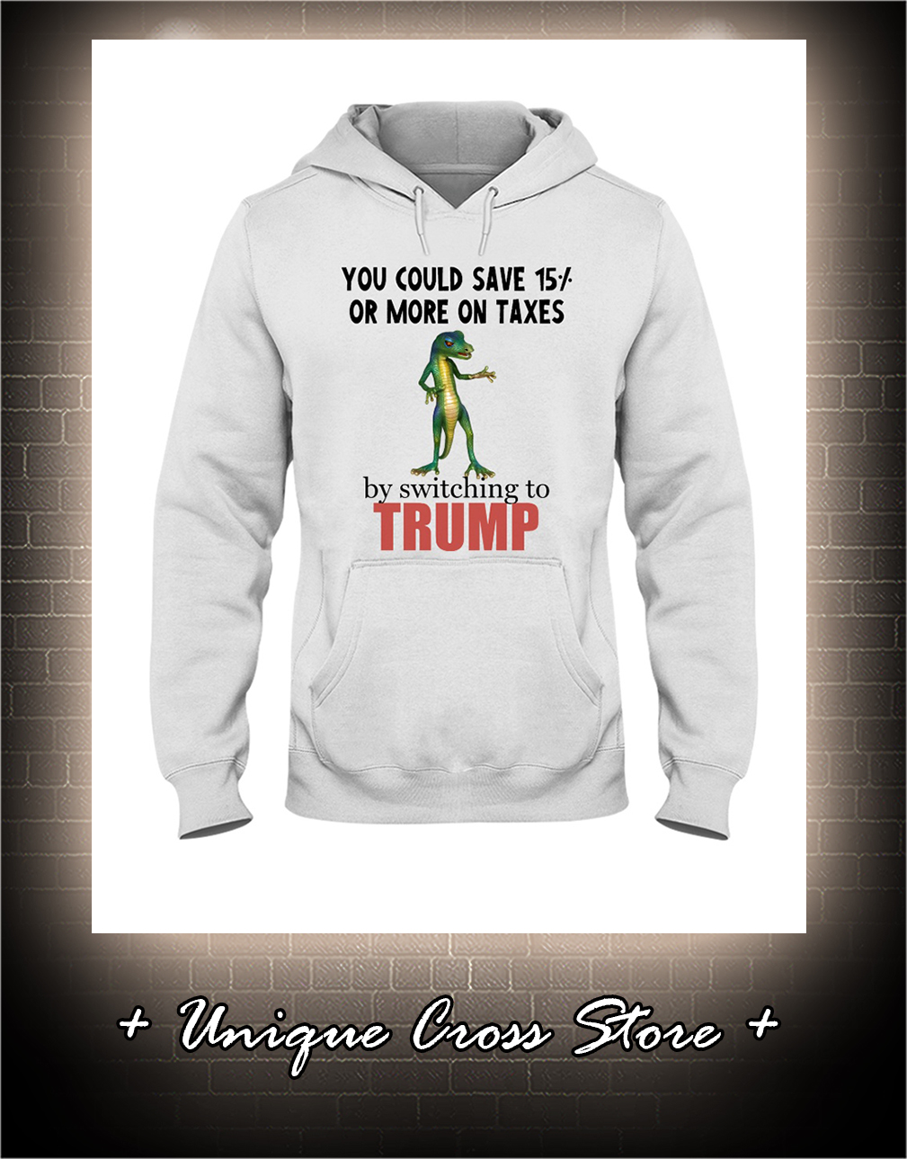 You Could Save 15 Or More On Taxes By Switching To Trump hoodie