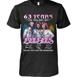 63 years 1958 2021 Bee Gees thank you for the memories shirt