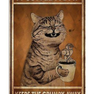 Cat A coffee a day keeps the grumpy away poster
