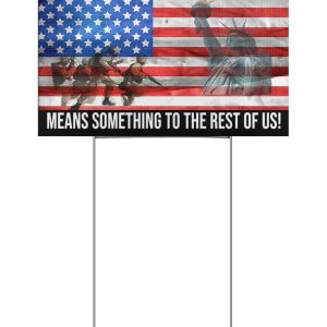 Veteran no man left behind means something to the rest of us yard sign